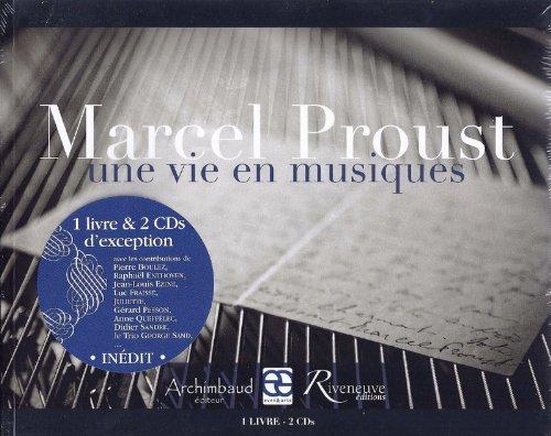 Marcel Proust, une vie en musiques