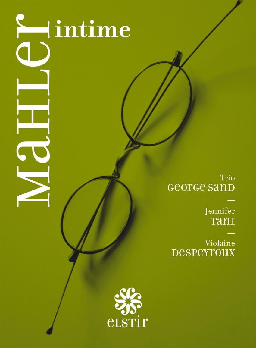 Mahler intitime, Trio George Sand